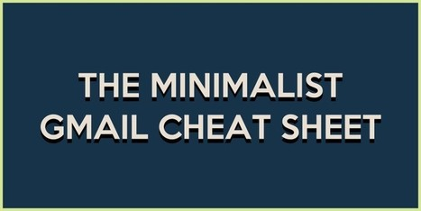 The Minimalist Gmail Cheat Sheet | Techy Stuff | Scoop.it