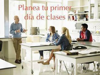 ¿Cómo se debe preparar un docente para su primer día de clases? | Las TIC en el aula de ELE | Scoop.it