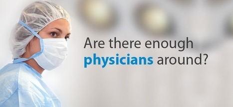 Are there enough physicians around? | Healthcare IT | Scoop.it