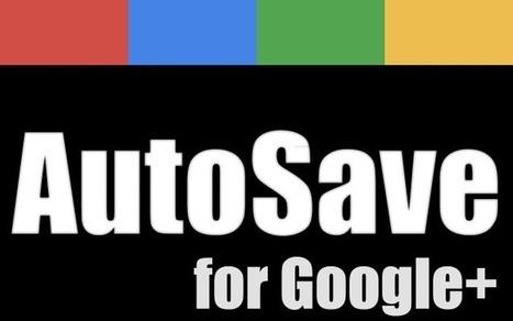 Pratique : Sauvegarder ses publications sur google plus grâce à ... | googleplus | Scoop.it