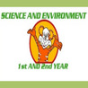 SCIENCE AND ENVIRONMENT 1st AND 2nd YEAR