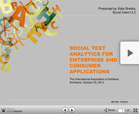 Understanding and Evaluating Big Data Text Analytics Solutions | The Social Intent Blog | Text analytics, text understanding | Scoop.it