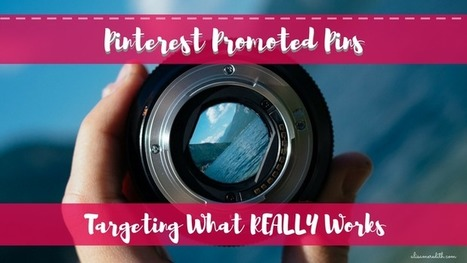 Pinterest Promoted Pins - New options for targeting!   Pinterest   Scoop.it