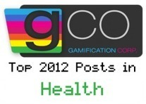 Top Articles in Health Gamification for 2012 - Gamification Co | gamification everywhere | Scoop.it