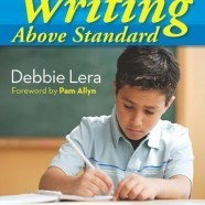 """Writing Above Standard: Engaging Workshop Lessons That Take Standards to New Heights and Help Kids Become Skilled, Inspired Writers - Tools for Writers   Tools for Writers   """"Already Ready"""" Writing in the early yearls   Scoop.it"""