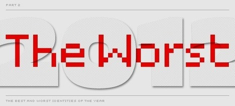 The Best and Worst Identities of 2012, Part II: The Worst | Logo | Scoop.it