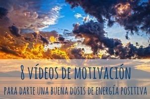 8 vídeos de motivación para darte una buena dosis de energía positiva | AgenciaTAV - Asistencia Virtual | Scoop.it