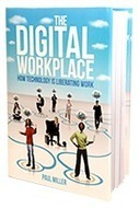 The Digital Workplace: How technology is liberating work « Interact Intranet is Intelligent Intranet Software | Intranets | Scoop.it
