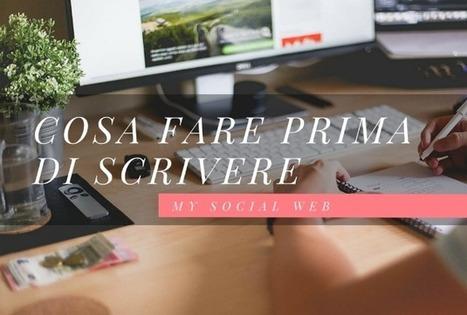 Cosa fare prima di scrivere un articolo | Copywriter Freelance | Scoop.it