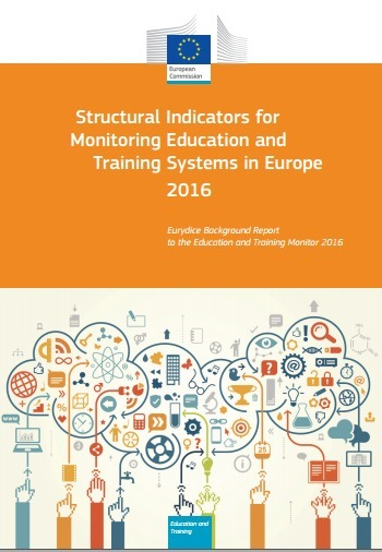 Structural Indicators for Monitoring Education and Training Systems in Europe 2016 - Eurydice : libro descargable | Maestr@s y redes de aprendizajes | Scoop.it