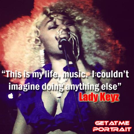 "Lady Keyz ""My Life, My Music......""   OnTheGo   Scoop.it"