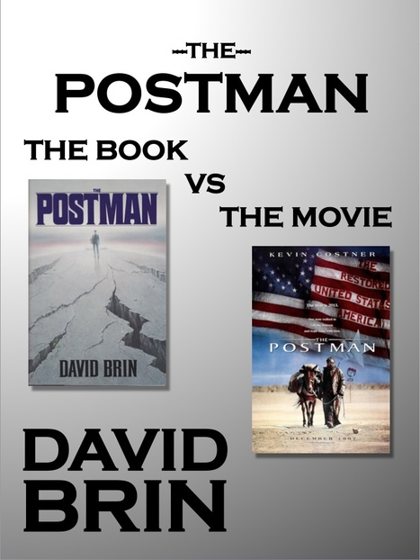 The Postman: the Movie vs. the Book | Popular Culture Forges Tomorrow: From Star Wars to Lord of the Memes | Scoop.it