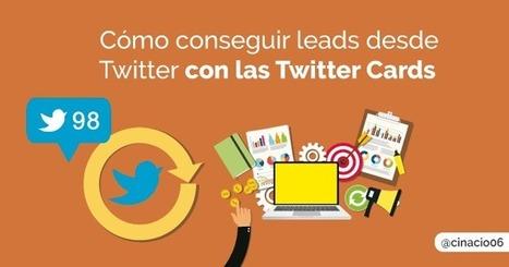Twitter Cards: Cómo multiplicar los Suscriptores del sitio web desde Twitter | cinacio06 | Scoop.it