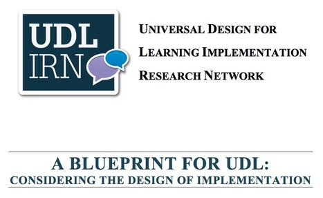 A Blueprint for UDL | UDL - Universal Design for Learning | Scoop.it