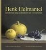 Henk Helmantel,  een leven lang schilderen en verzamelen | Christelijke Kunstboeken | Scoop.it
