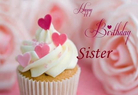 Happy Birthday Sister Pics Download In Happy Birthday Scoop It