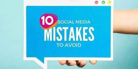 10 Mistakes to Avoid in Social Media Marketing   CIM Academy Digital Marketing   Scoop.it