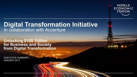 World Economic Forum Digital Transformation Unlocking $100 trillion for business and society  | Designing  service | Scoop.it