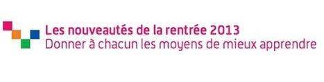 École numérique : les premières mesures de la rentrée 2013 | Parentalité et numérique | Scoop.it