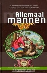 Allemaal mannen - Linden, Nico ter | Christelijke Kunstboeken | Scoop.it
