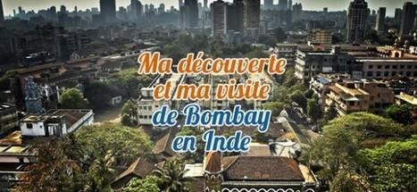 A1 - A2 : Une journée de visite à Mumbai | Best-of : Mumbaikar in French | Scoop.it