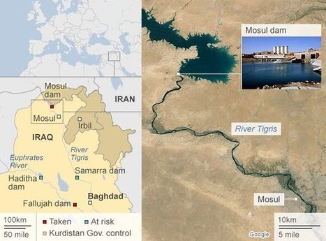 Mosul Dam key win for Islamic State | AP HUMAN GEOGRAPHY DIGITAL  STUDY: MIKE BUSARELLO | Scoop.it