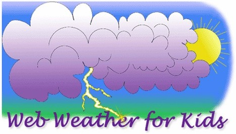 Web Weather for Kids | Sites for Educators | Scoop.it