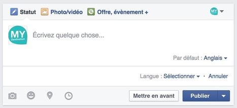 Une nouvelle fonctionnalité de publication en plusieurs langues pour les Pages | Animer une communauté Facebook | Scoop.it
