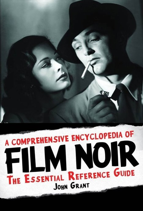 Newsroom | A Comprehensive Encyclopedia of Film Noir | Film-Noir for the Soul | Scoop.it