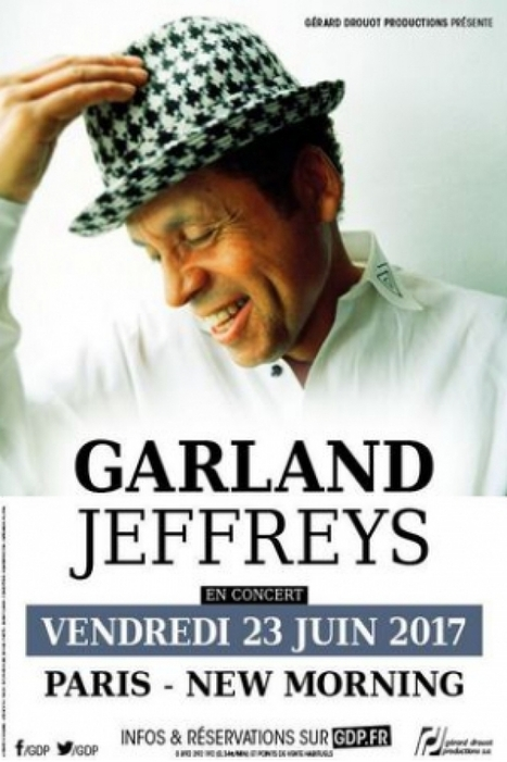 Garland Jeffreys à Paris @ New Morning - 23 juin 2017 | Bruce Springsteen | Scoop.it