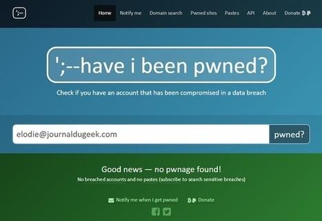 [Sécurité] « Have I been pwned ? » vérifie si vos données ont été piratées | JP revues | Scoop.it