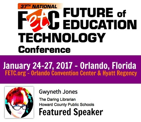 FETC 2017 - Speaker Page | Daring Ed Tech | Scoop.it
