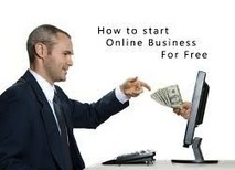 How to Start a Business For Free Online!! - michael r. melanson | Empowering Forward | Scoop.it