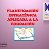 PLANIFICACION ESTRATEGICA EN EDUCACION