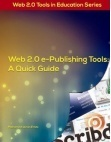 Web 2.0 e-Publishing Tools: A Quick Guide | EDUkit | learn local about e-learning | Scoop.it