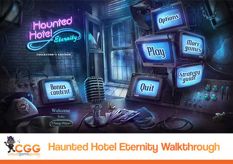 Haunted Hotel: Eternity Walkthrough: From CasualGameGuides.com | Casual Game Walkthroughs | Scoop.it