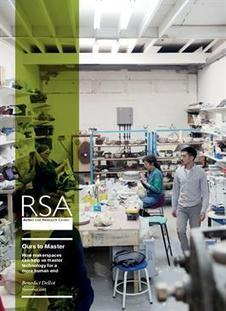 Report: Ours to Master - how makerspaces can help us master technology for a more human end - RSA | Conceiving Of And Responding To New Possibilities... | Scoop.it