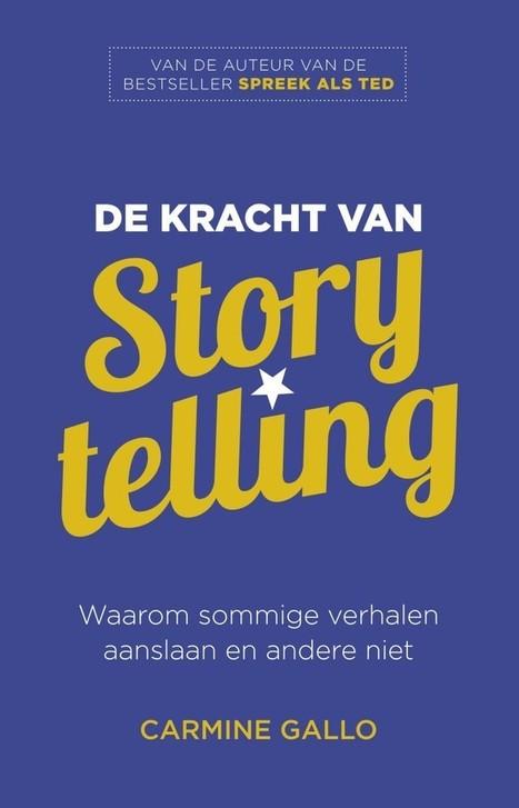 [Uitgelezen] 'De kracht van Storytelling' #boek #review | Rwh_at | Scoop.it