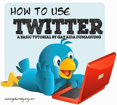 How to Use Twitter - A Basic Twitter Video Tutorial - Gay Aida Dumaguing | Business and Online | Scoop.it