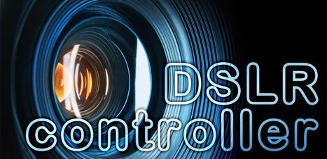 DSLR Controller (BETA) - Android Market | Android Apps | Scoop.it