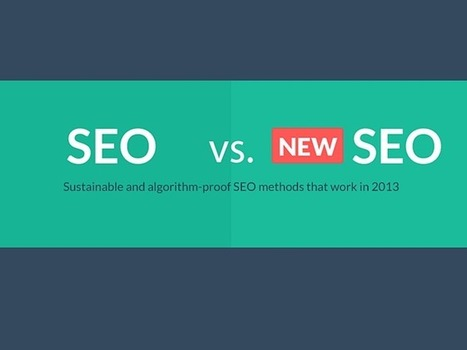 Sustainable And Algorithm-Proof New SEO Methods For 2013 | Lectures web | Scoop.it