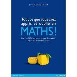 Tout ce que vous avez appris et oublié en Maths! | Livraison mathématique | Mathoscoopie | Scoop.it