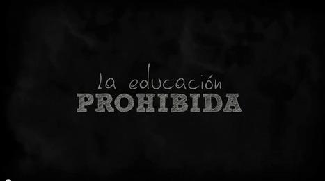 La Educación Prohibida. Ideas para mejorar un sistema educativo obsoleto | El Blog de Sergio Cruz | Entornos Personalizados de Aprendizaje (PLE) | Scoop.it