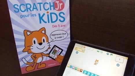 SCRATCHJr pour les kids : le livre pour débuter la programmation informatique - Geek Junior - | littérature jeunesse | Scoop.it