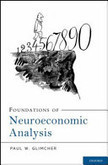Foundations of neuroeconomic analysis   Bounded Rationality and Beyond   Scoop.it