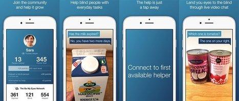 Be My Eyes : quand les voyants aident les malvoyants via leur smartphone | Numérique et apprentissage | Scoop.it