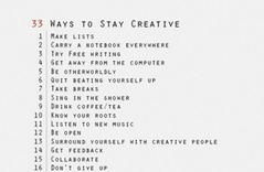 33 Ways To Stay Creative   Epic Awesomeness   Scoop.it