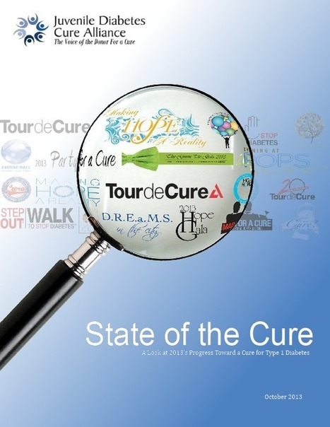 State of the Cure 2013 « The Juvenile Diabetes Cure Alliance | diabetes and more | Scoop.it