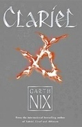 Clariel by Garth Nix - review | Libraries and reading | Scoop.it