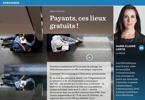 Payants, ces lieux gratuits! - La Presse+ | Rapprocher les bibliothèques-médiathèques de la vraie vie | Scoop.it